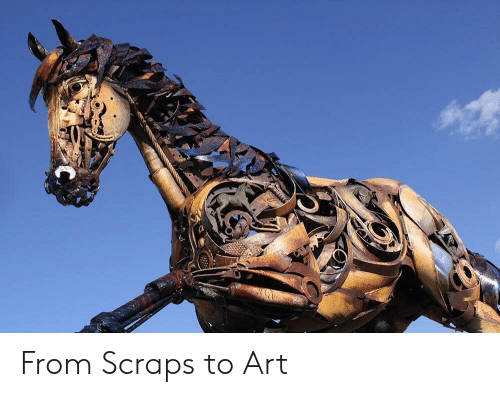 Art, Scraps, and From: From Scraps to Art