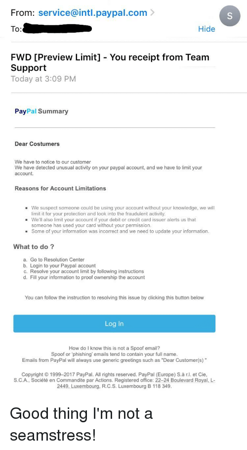 - Team Activity Costumers You Customer Receipt Pm Preview Dear Our Hide Summary From Service We Notice Detected Today At Paypal Unusual On Have intlpaypalcom Fwd 309 And Account Accou gt; O Support Limit Your To
