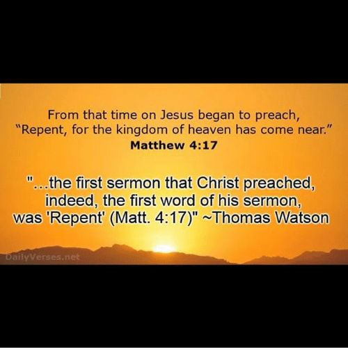 From That Time on Jesus Began to Preach Repent for the