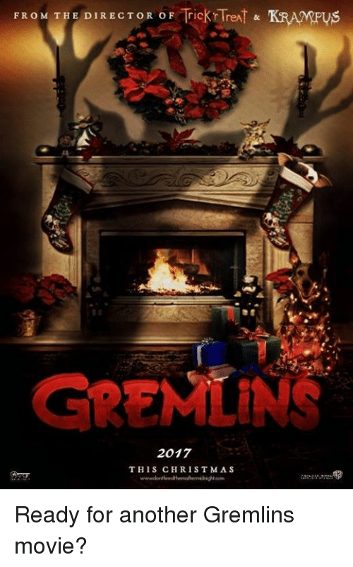 FROM THE DIRECTOR OF Trickr reAT & KRAMPUS GREMLINS 2017 THIS ...