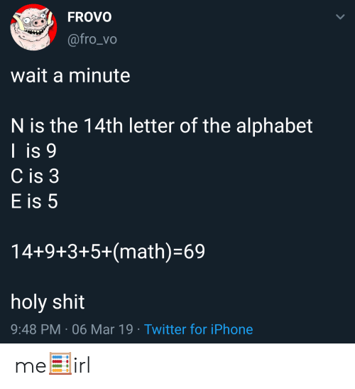 FROVO Wait a Minute N Is the 14th Letter of the Alphabet I Is 9 C