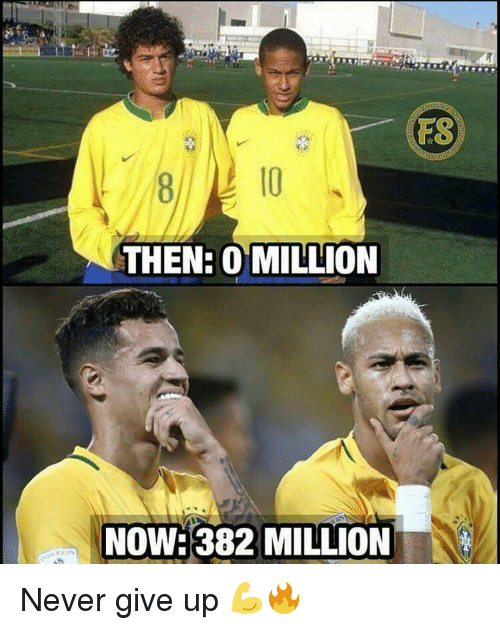 Memes, Never, and 🤖: FS  10  THEN: 0 MILLION  NOW:382 MILLION Never give up 💪🔥