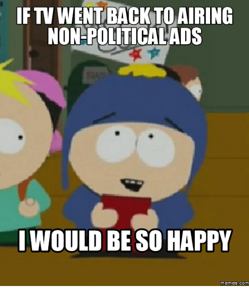 Ftv, Happy Meme, and Happy-Memes: FTV WENT BACK TO AIRING  NON POLITICALADS  WOULD BE SO HAPPY  memes. COM