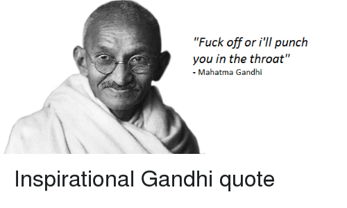 Ghandi Quote Fascinating 48 Best Gandhi Quote Memes Posterized Memes Nothing But Love Memes