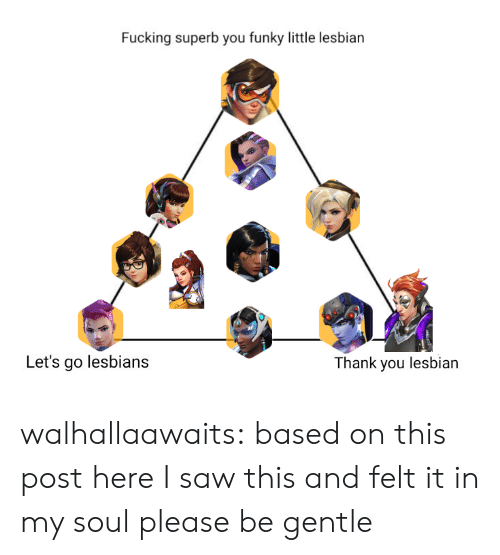 Fucking, Lesbians, and Saw: Fucking superb you funky little lesbian  Let's go lesbians  hank you lesbian walhallaawaits:  based on this post hereI saw this and felt it in my soul please be gentle