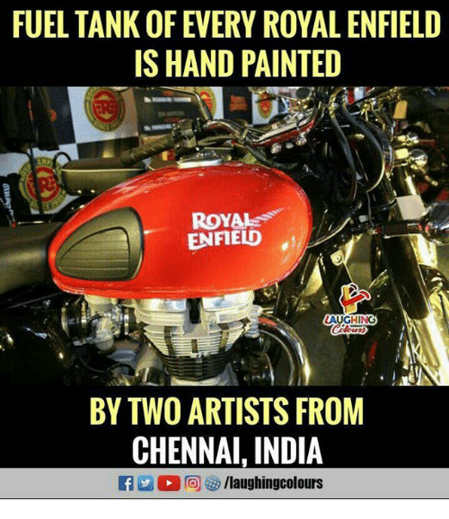 India, Indianpeoplefacebook, and Tank: FUEL TANK OF EVERY ROYAL ENFIELD  IS HAND PAINTED  ROYAL  ENFIELD  LAUGHING  BY TWO ARTISTS FROM  CHENNAI. INDIA  E M 2回09 /laughingcol ours