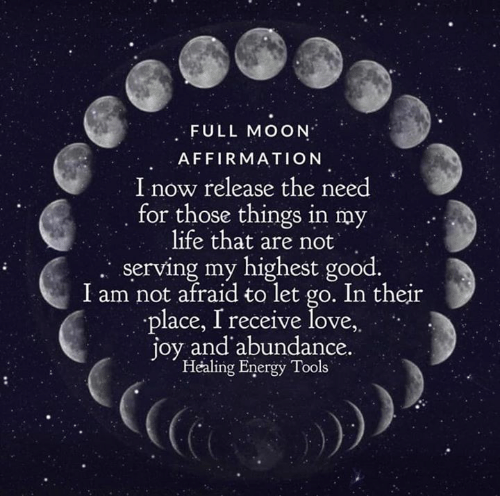 FULL MOON AFFIRMATION I Now Release the Need for Those Things in My