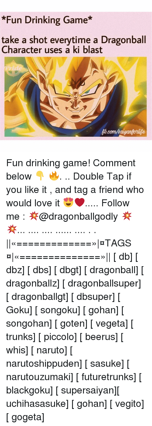 Fun Drinking Game* Take a Shot Everytime a Dragonball