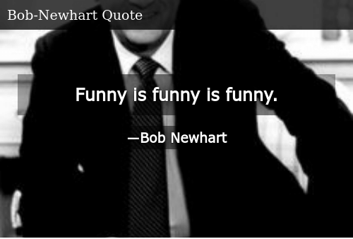 SIZZLE: Funny is funny is funny.