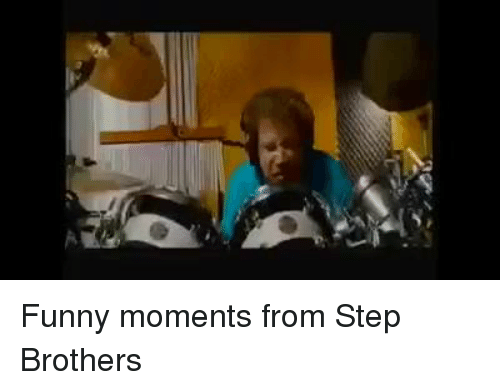 Funny Memes For Brothers : Funny moments from step brothers funny meme on me.me