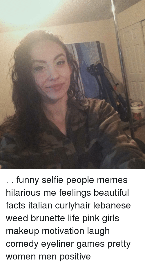 Image of: Old Memes Lebanese And Funny Selfie People Memes Hilarious Me Feelings Buzzfeed Funny Selfie People Memes Hilarious Me Feelings Beautiful Facts
