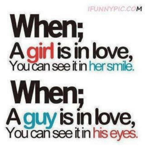Love, Memes, and 🤖: FUNNYPIc.co  OM  When;  Agilis in love,  You can see it in hersmilé.  When  Aguy is inlove,  You can see itin his eyes.