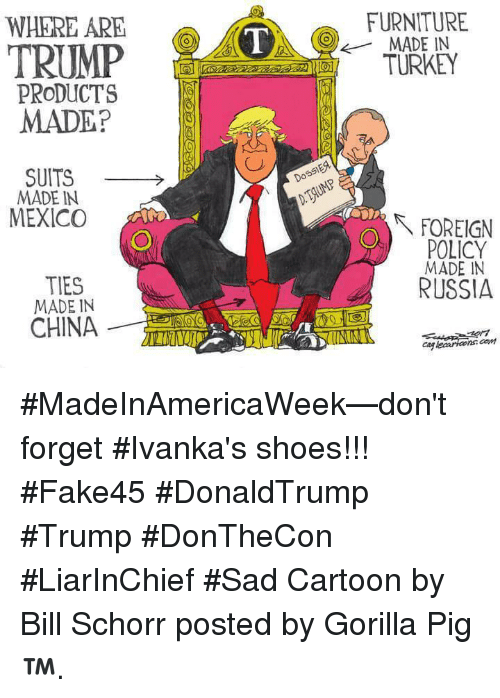 Memes Shoes And China Furniture Made In Turkey Where Are Trump Products
