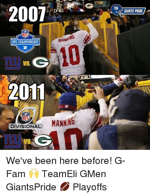 Fam, Memes, and Nfl: G)  2001  ON  OtOO  MANNING  NFC CHAMPIONSHIP  VS.  0100  2011  NFL  MANNING  DIVISIONAL  ny  A GIANTS PRIDE We've been here before! G-Fam 🙌 TeamEli GMen GiantsPride 🏈 Playoffs