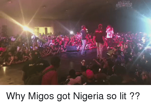 """Blackpeopletwitter, Migos, and Nigeria: G  liver"""" ,of.ntly Why Migos got Nigeria so lit ??"""