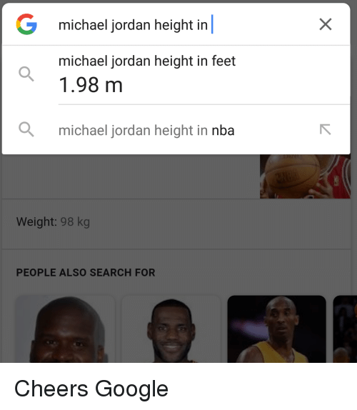 Google, Michael Jordan, and Nba: G michael jordan height in  michael jordan height in feet  1.98 m  michael jordan height in nba  Weight: 98 kg  PEOPLE ALSO SEARCH FOR