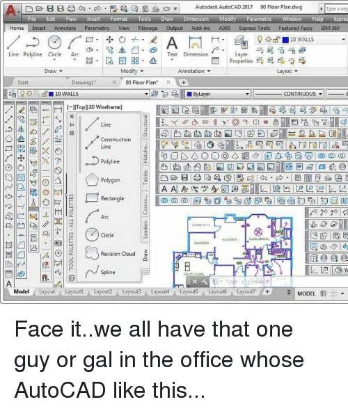 Charming Texting, The Office, And Windows: Ga E O Autodesk AutoCAD 2017 00 Floor.  Buy Meme $$$ →