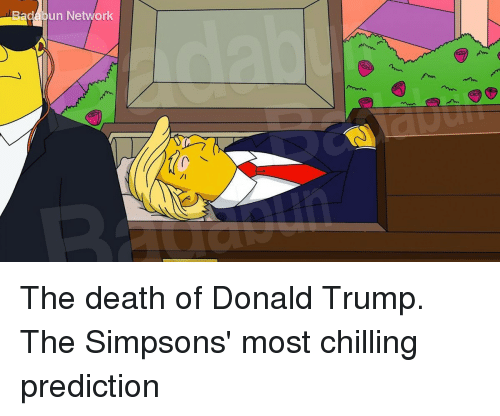 Gadmoun Network The Death Of Donald Trump The Simpsons Most