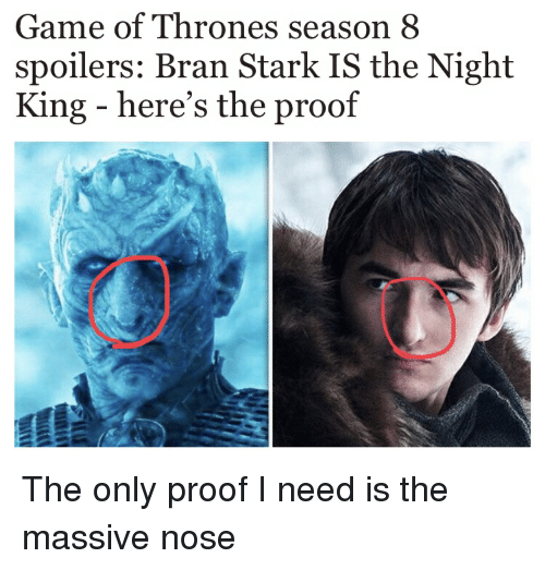 Game Of Thrones Season 8 Spoilers Bran Stark Is The Night King