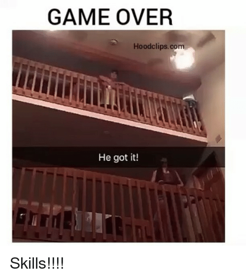 Funny, Game, and Games: GAME OVER  Hood clips.com  He got it! Skills!!!!
