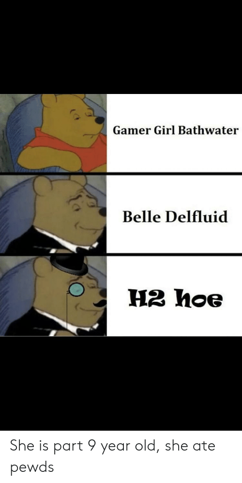 Gamer Girl Bathwater Belle Delfluid H2 Hoe She Is Part 9 Year Old