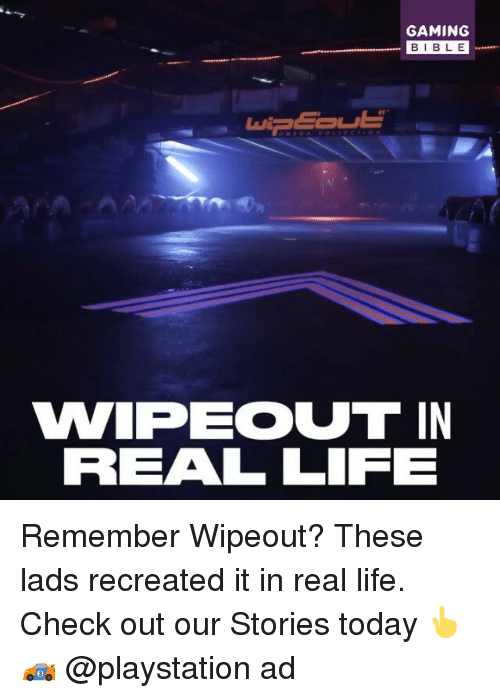 Gaming Bible Vwipecout In Real Life Remember Wipeout These Lads