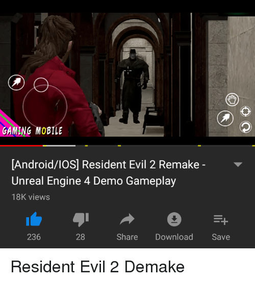 GAMING MOBILE AndroidIOS Resident Evil 2 Remake- Unreal