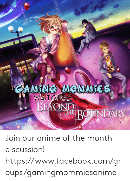 GAMİNG-MOMMİES WATCHES Join Our Anime of the Month Discussion