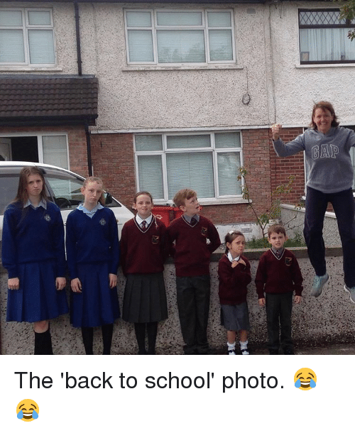 Memes, Back to School, and 🤖: GAP The 'back to school' photo. 😂😂