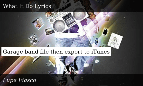 Garage Band File Then Export to iTunes   Meme on ME ME