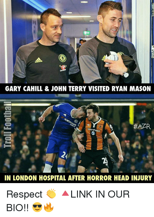 Memes, John Terry, and 🤖: GARY CAHILL & JOHN TERRY VISITED RYAN MASON  SportPesa  IN LONDON HOSPITAL AFTER HORROR HEAD INJURY Respect 👏 🔺LINK IN OUR BIO!! 😎🔥