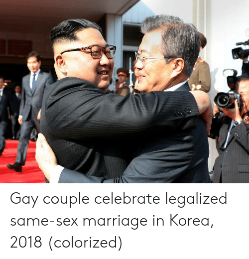 Marriage, Sex, and Korea: Gay couple celebrate legalized same-sex marriage in Korea, 2018 (colorized)