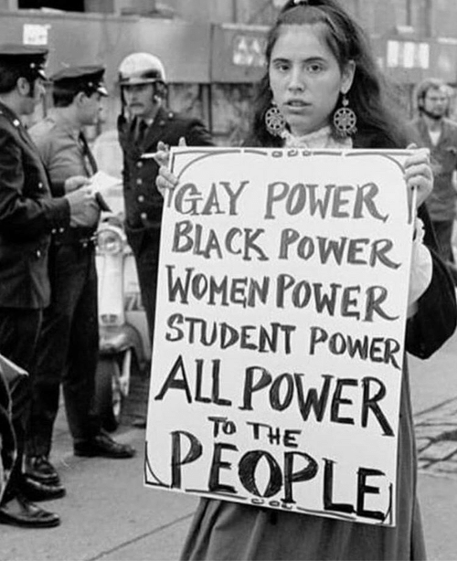 Power, Women, and Gay: GAY POWER  BIACK PoWER  WOMEN POWER  STUDENT POWER  ALL POWER  TO THE  PEOPLE