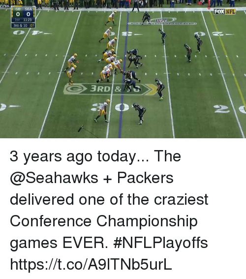 Memes, Nfl, and Games: GB SEA  FOX NFL  1ST 11:23  3RD & 10:07 3 years ago today...  The @Seahawks + Packers delivered one of the craziest Conference Championship games EVER. #NFLPlayoffs https://t.co/A9lTNb5urL
