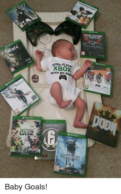 GEAR BORN TO XBOX ITH MY DAD GW2 Baby Goals!   Dad Meme on ME ME