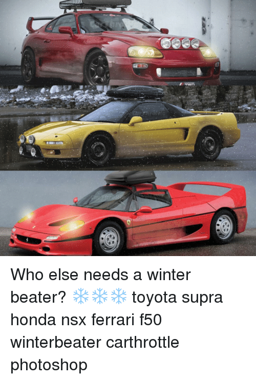 Ferrari, Honda, And Memes: GEE In 豸 Who Else Needs A Winter Beater