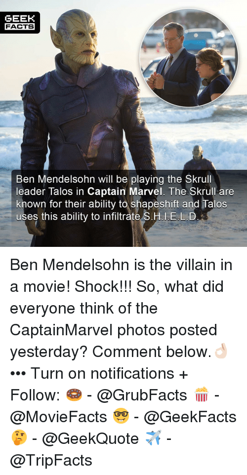 Geek Facts Ben Mendelsohn Will Be Playing The Skrull Leader Talos In