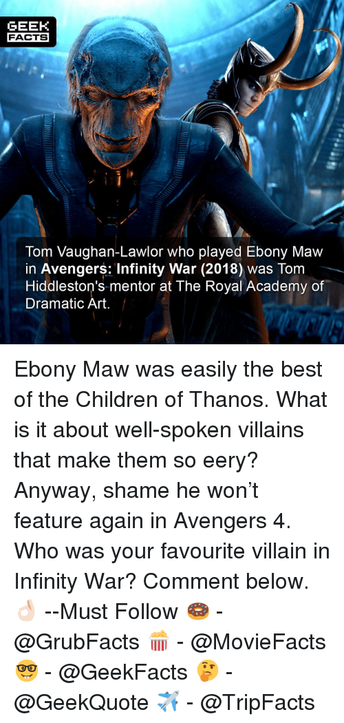 GEEK FACTS Tom Vaughan-Lawlor Who Played Ebony Maw in