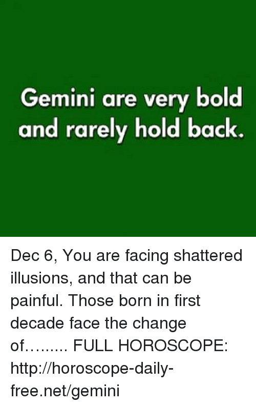8b81ca48 Free, Gemini, and Horoscope: Gemini are very bold and rarely hold back.