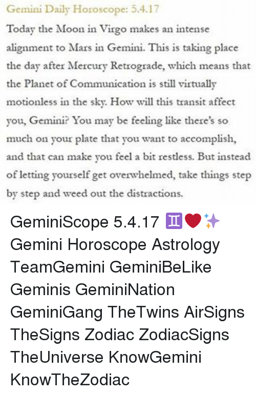 Gemini Daily Horoscope 54 Today The Moon In Virgo Makes An Intense