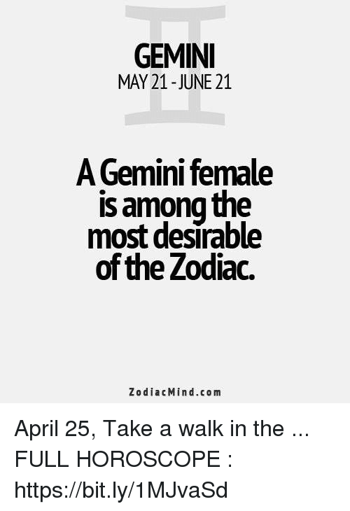 GEMINI MAY 21-June 21 a Gemini Female Is Among the Most