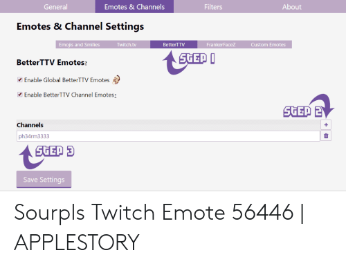 General Emotes&Channels Filters About Emotes & Channel Settings