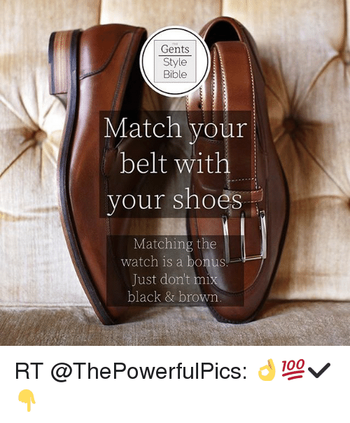 Gents Style Bible Match Your Belt With Your Shoes Matching the Watch