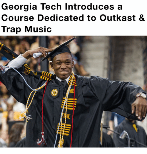 Memes, OutKast, and Georgia: Georgia Tech Introduces a  Course Dedicated to Outkast &  Trap Music