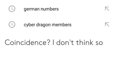 German Numbers Cyber Dragon Members Coincidence? I Don't