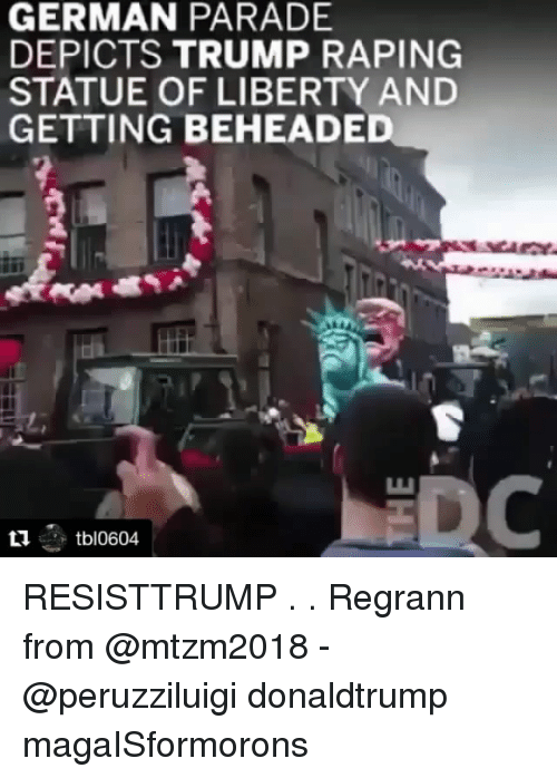 german parade depicts trump raping statue of liberty and getting 31422353 search liberty memes on me me