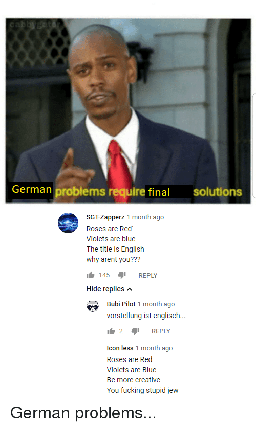 Fucking, Reddit, and Blue: German problems require final solutions SGT-Zapperz  1