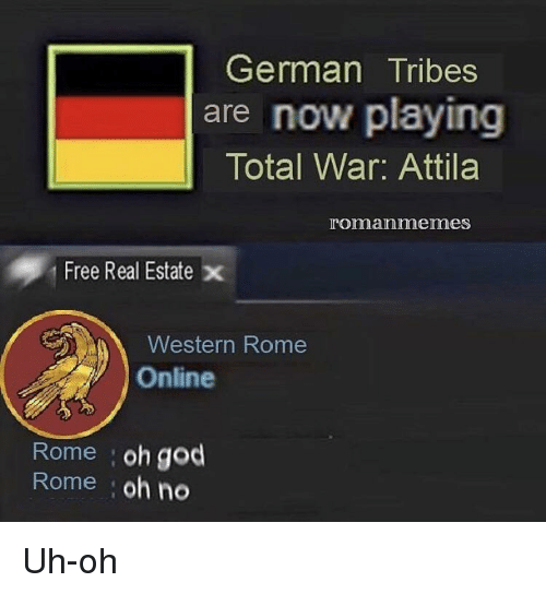 German Tribes Are Now Playing Total War Attila Romanmemes Free Real