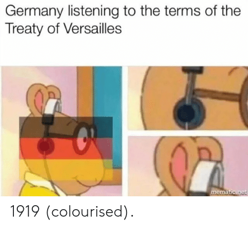 Germany, Versailles, and Ema: Germany listening to the terms of the  Treaty of Versailles  ema 1919 (colourised).
