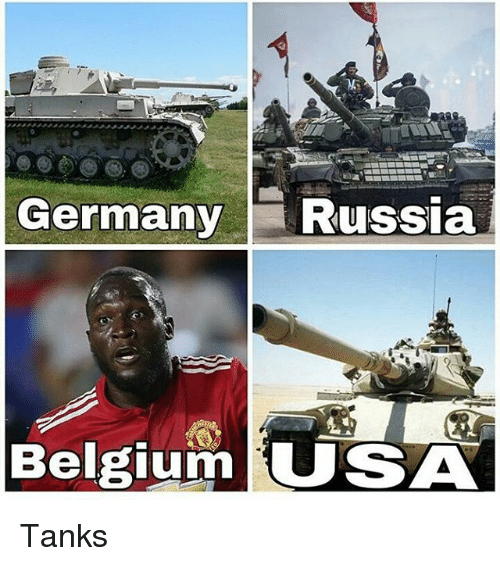 Belgium, Memes, and Germany: Germany Russia  Belgium USA Tanks